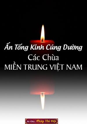 Ấn Tống Kinh Cúng Dường Các Chùa Miền Trung Việt Nam