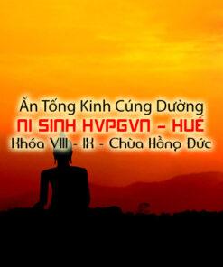 Ấn Tống Kinh Cúng Dường NI SINH HVPGVN - HUẾ Khóa VIII - IX - Chùa Hồng Đức